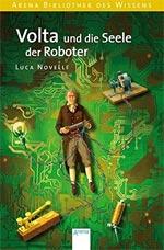 Biografie: Volta und die Seele der Roboter